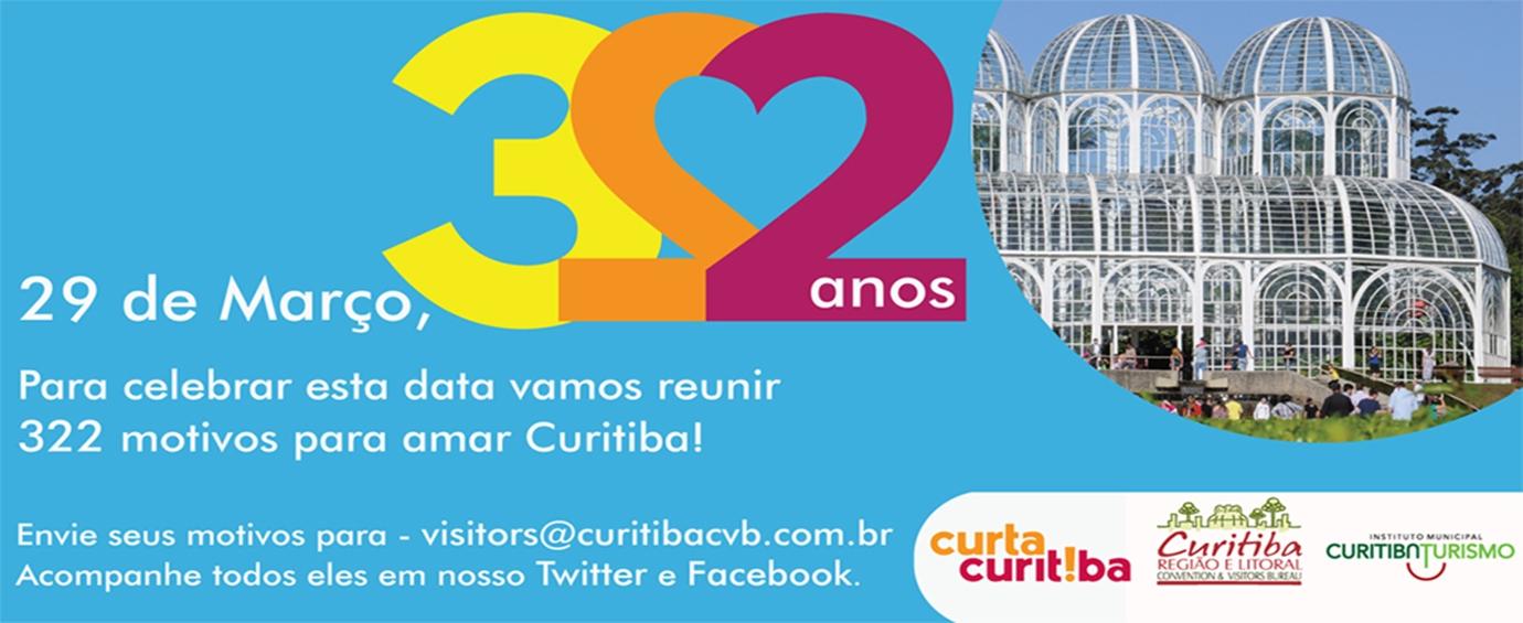 Aniversário 322 anos de Curitiba